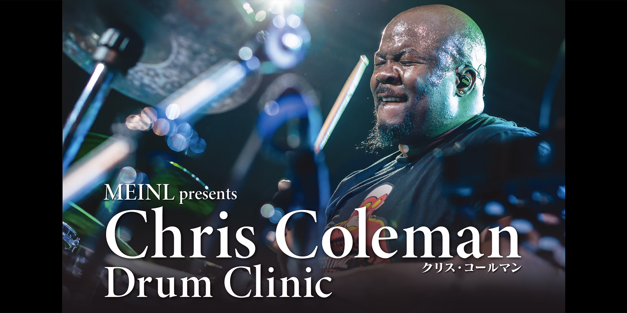 MEINL presents Chris Coleman Drum Clinic